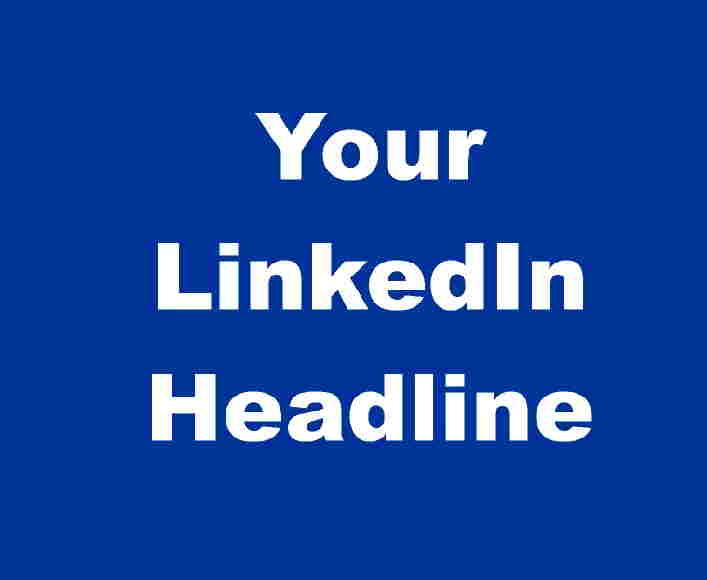 Short LinkedIn Headline