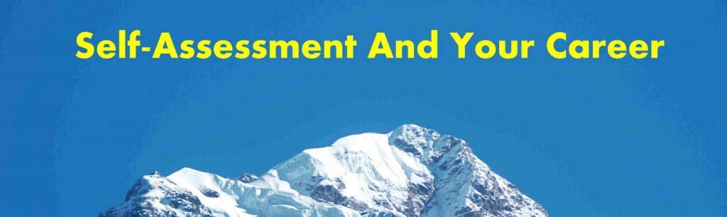 Self-Assessment And You